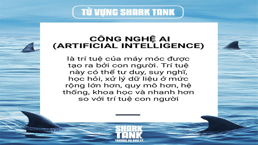tu-vung-shark-tank-lam-ro-h-n-ve-cong-nghe-ai-artificial-intelligence