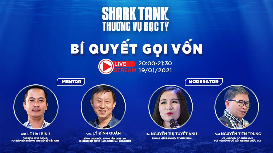 livestream-bi-quyet-goi-von-tai-shark-tank-mua-4