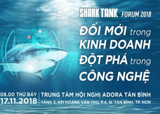 shark-tank-forum-2018-xay-dung-tinh-than-khoi-nghiep